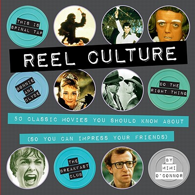 Reel Culture By O'connor, Mimi