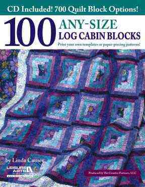 100 Any-size Log Cabin Blocks By Leisure Arts, Inc.